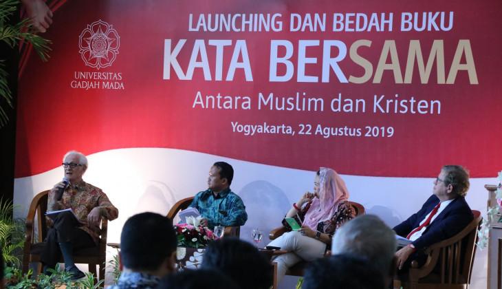 """UGM Luncurkan Buku """"Kata Bersama"""" Antara Muslim dan Kristen"""