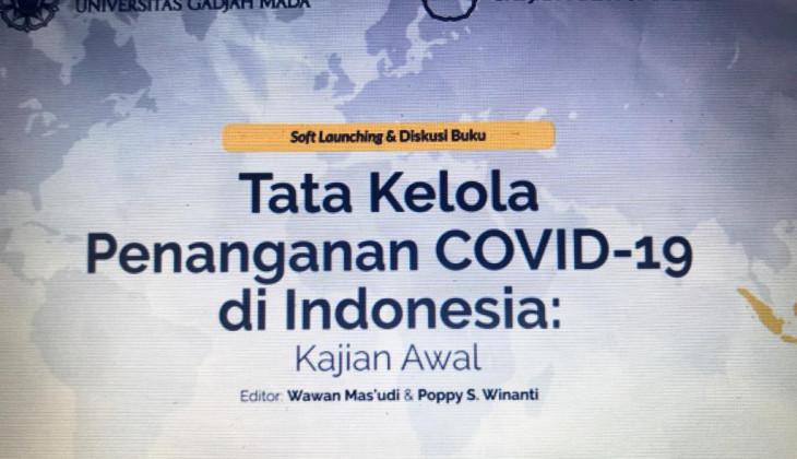 Fisipol UGM Luncurkan Buku Tata Kelola Penanganan Covid-19 di Indonesia