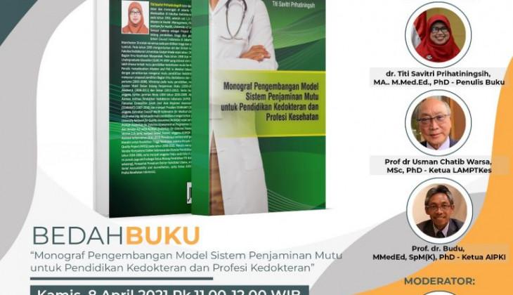 Sistem Penjaminan Mutu Pendidikan Kedokteran Perlu di Desain Ulang