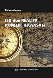 Bedah Buku: Realita Konflik Kawasan