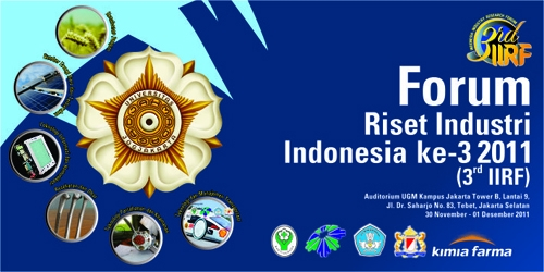 UGM Akan Menyelenggarakan Forum Riset Industri Indonesia (3rd IIRF 2011)