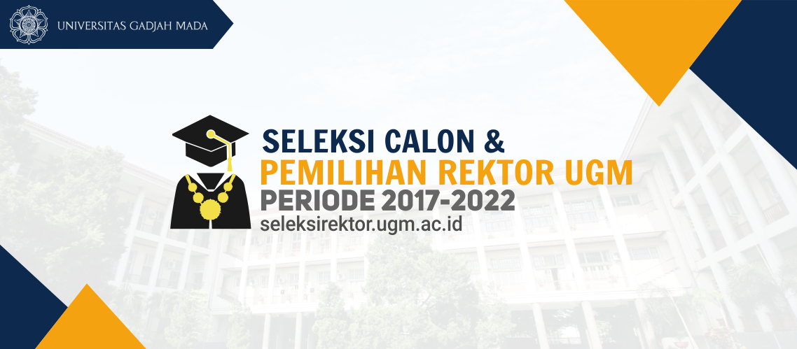 Selection and Election of UGM Rector